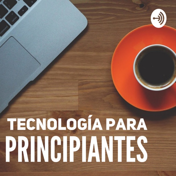 Tecnología para Principiantes