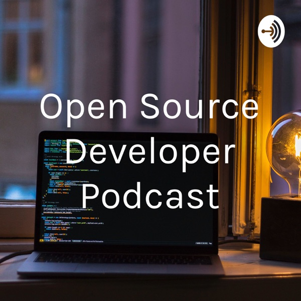 Open Source Developer Podcast