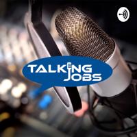 Talking Jobs podcast