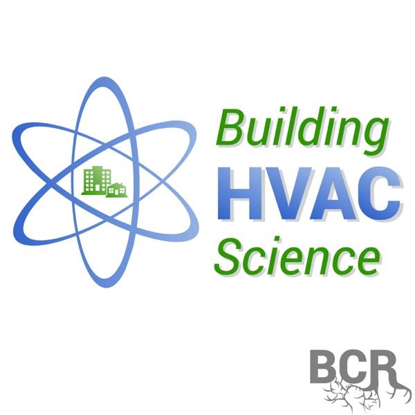 Building HVAC Science -Comfort, health & energy efficiency