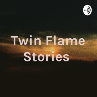 Twin Flames on Apple Podcasts