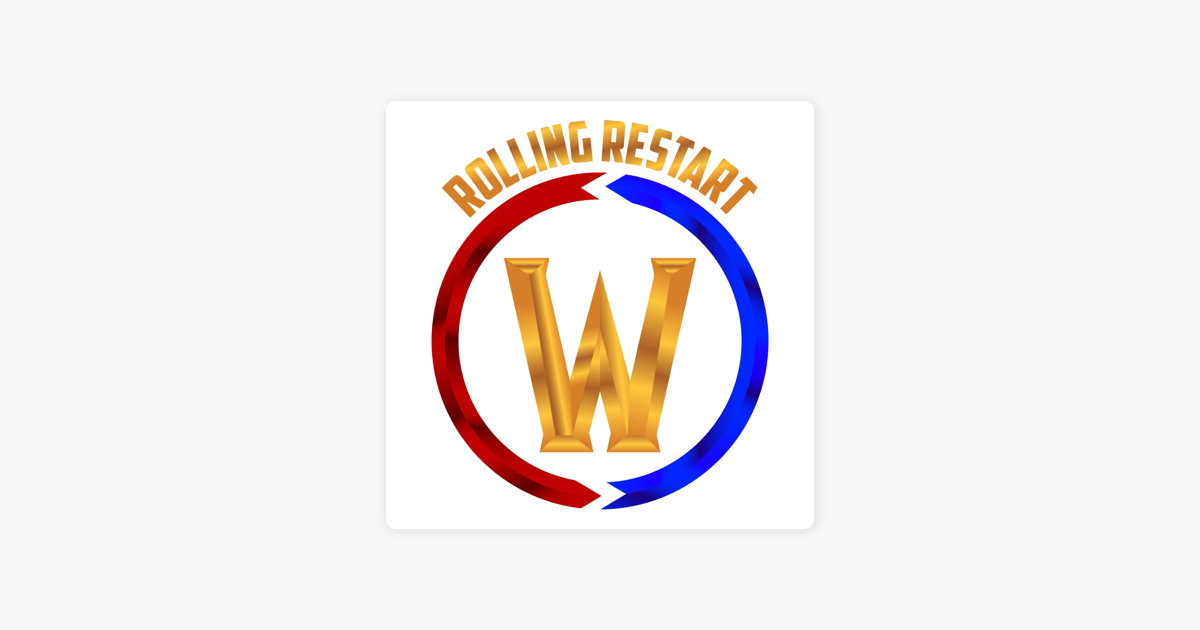 Rolling Restart : A World of Warcraft Podcast on Apple Podcasts