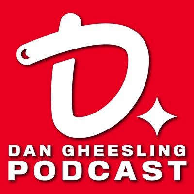The Dan Gheesling Podcast:Dan Gheesling