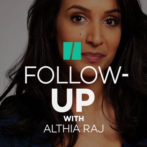 Cover image of Follow-Up With Althia Raj