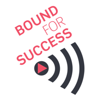 Bound for Success podcast