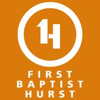 First Baptist Hurst podcast