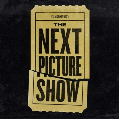 The Next Picture Show:Filmspotting Network
