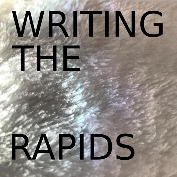 Writing The Rapids