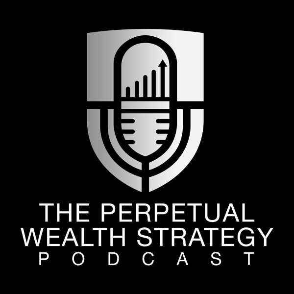 The Perpetual Wealth Strategy Podcast
