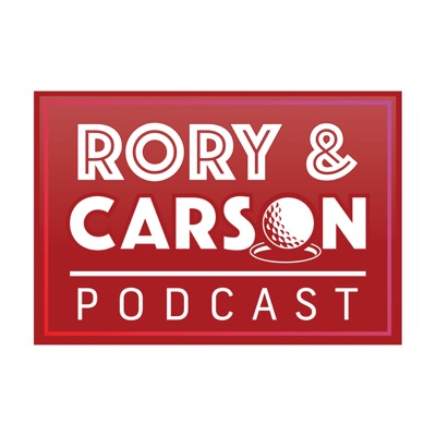 The Rory & Carson Podcast:Rory McIlroy and Carson Daly