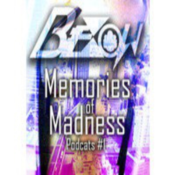 Memories of Madness Podcast