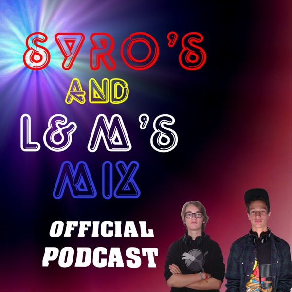 Syro's and L&M's Mix