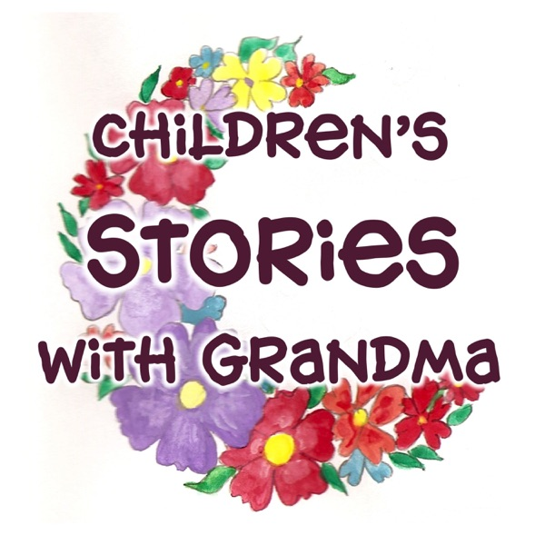 Children's Stories with Grandma: for Bedtime, Quiet Time & Car Rides