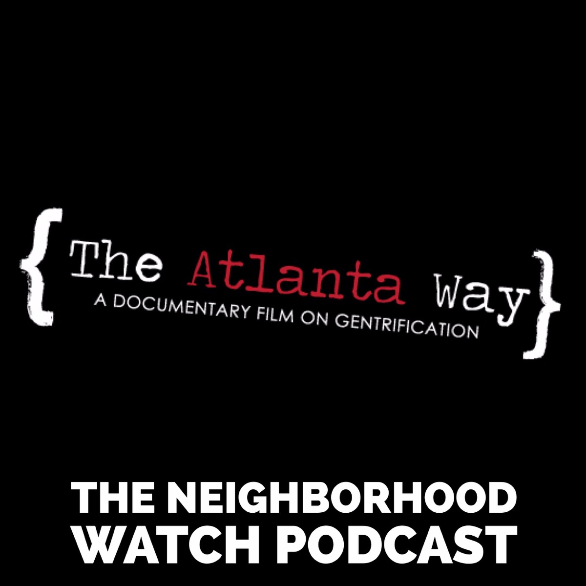The Neighborhood Watch Podcast