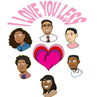 I Love You Less Podcast podcast