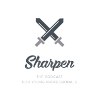 Sharpen: The podcast for young professionals podcast