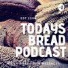 Todays Bread Daily Podcast Ministries artwork
