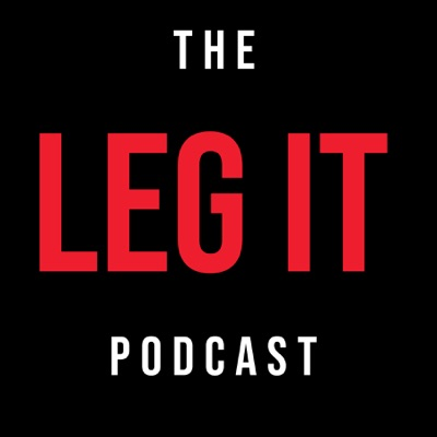 The Leg it Podcast:Andy Grant & Tom Wickstead