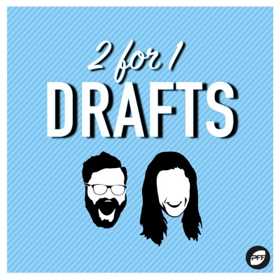 2 for 1 Drafts:PodcastOne