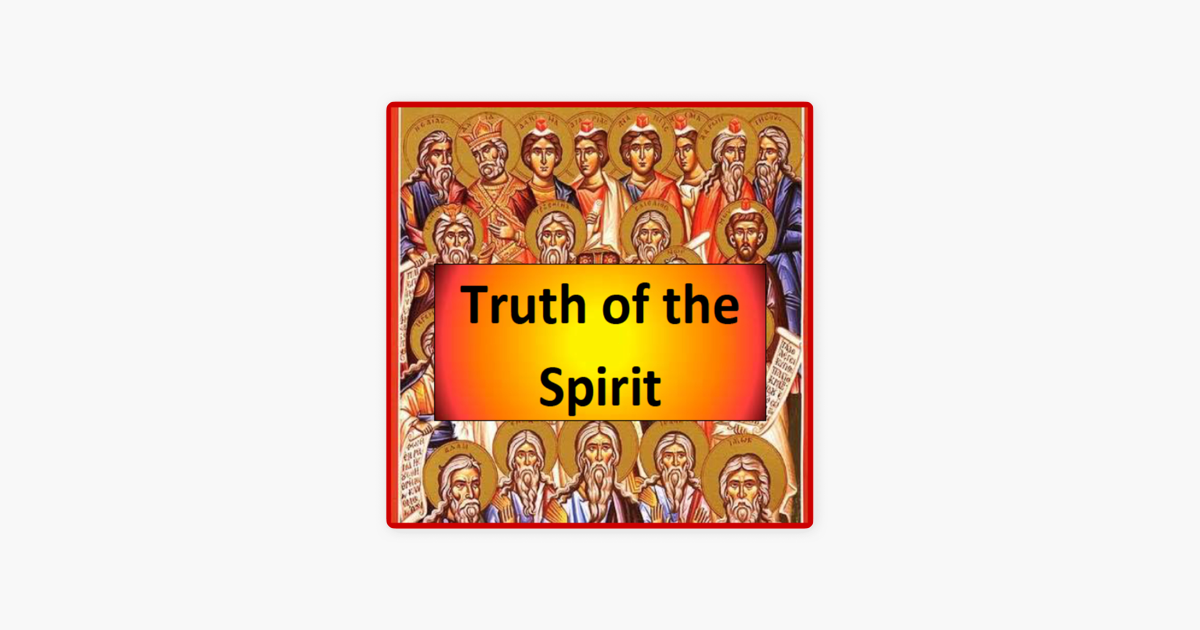Truth of the Spirit on Apple Podcasts