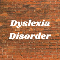 Dyslexia Disorder