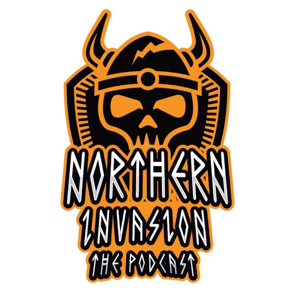 Northern Invasion - The Podcast