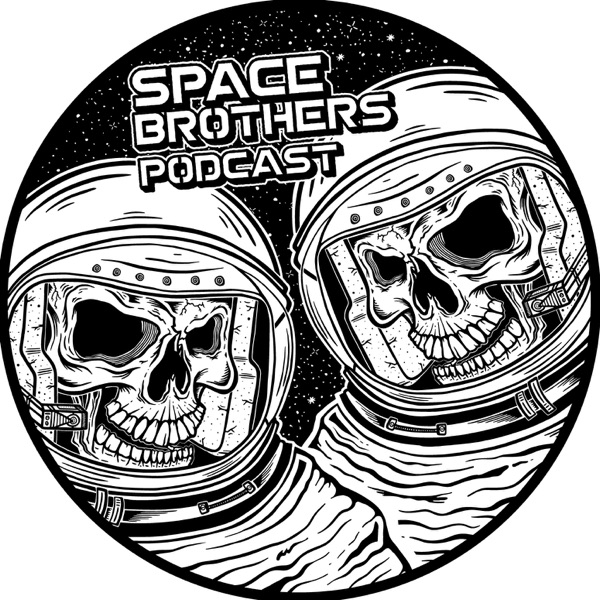 Space Brothers Podcast – Podcast – Podtail