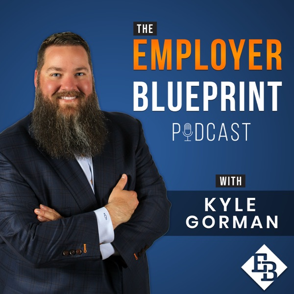 Employer Blueprint Podcast