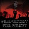 Filmpodcast For Folket artwork