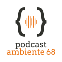 Ambiente 68 podcast