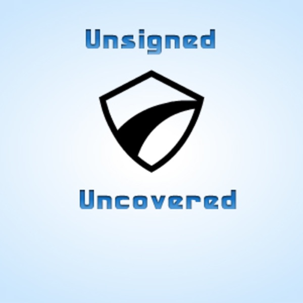 Unsigned-Uncovered's Podcast