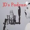 JD's Podcast