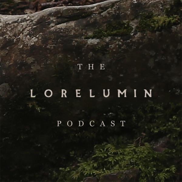 The Lorelumin Podcast