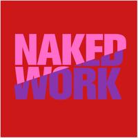Naked Work podcast podcast