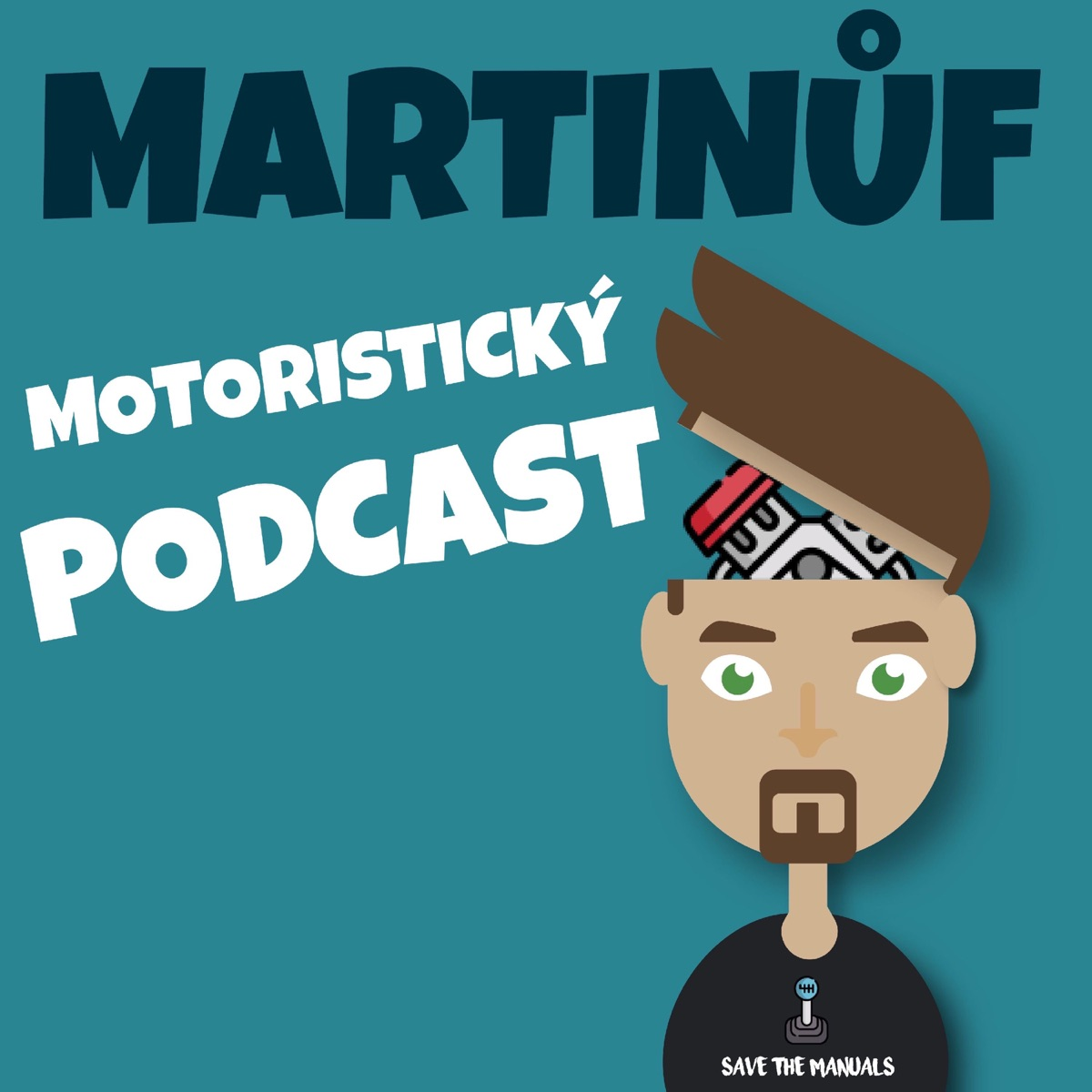 MARTINŮF MOTORISTICKÝ PODCAST
