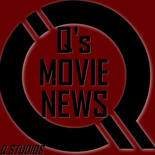 Q's Movie News