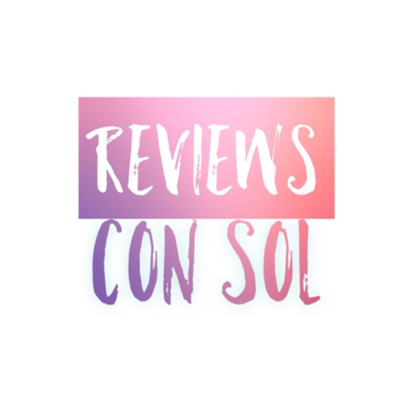 Reviews con Sol