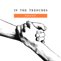 In The Trenches Podcast podcast