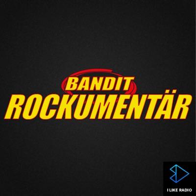 Bandit Rockumentär:I LIKE RADIO