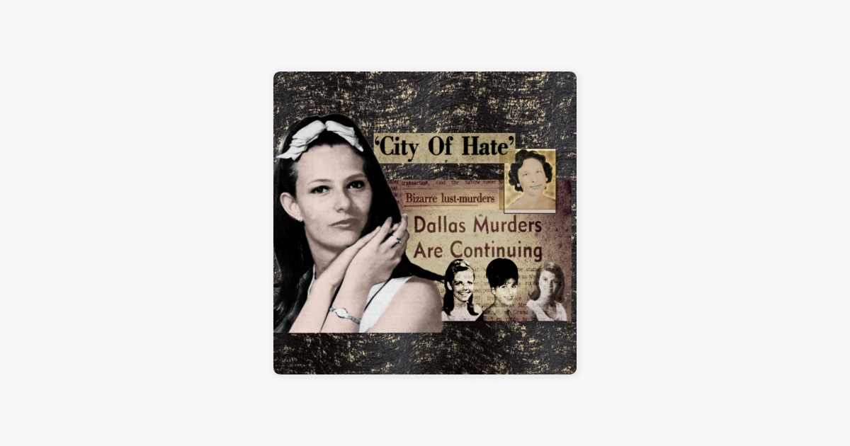gone cold podcast - texas true crime: City of Hate: The