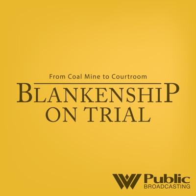 Blankenship on Trial