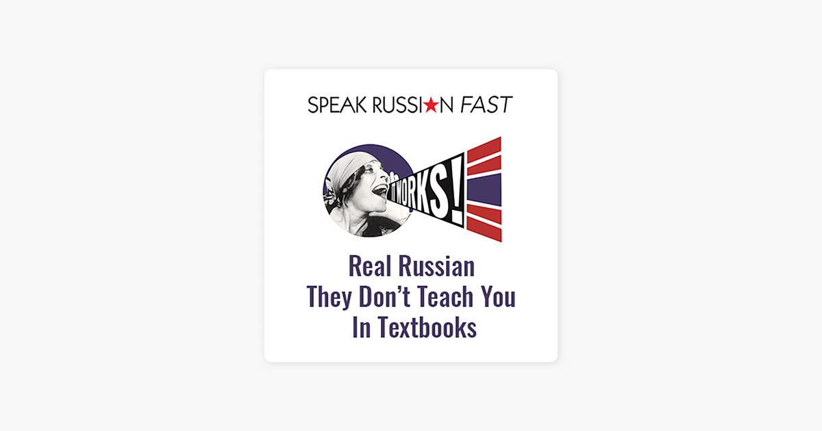 Speak Russian Fast Podcasts on Apple Podcasts