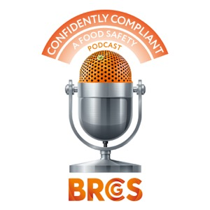 Confidently Compliant: A Food Safety Podcast