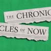 The Chronicles of Now