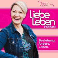 Liebe Leben - Beziehung. Anders. Leben. podcast