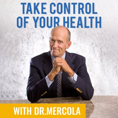 Dr. Joseph Mercola - Take Control of Your Health:Dr. Mercola