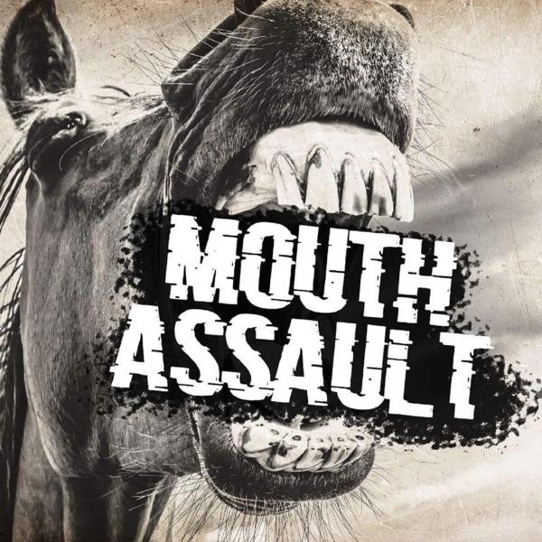 Mouth Assault