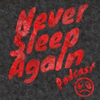 Never Sleep Again Podcast podcast