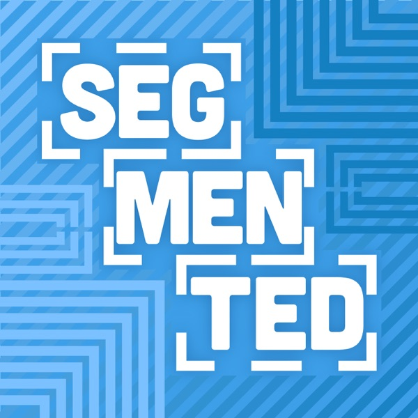The Segmented Podcast