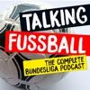 TALKING FUSSBALL PODCAST artwork